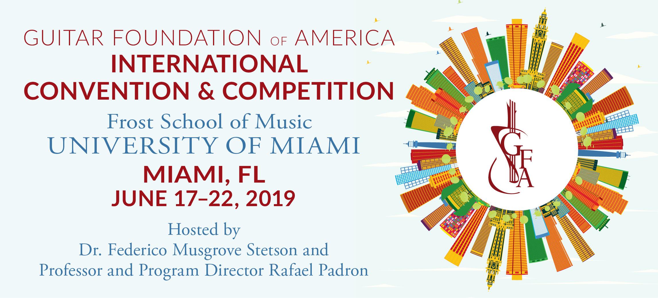 GFA Convention & Competition - June 17 - 22, 2019: Miami, FL